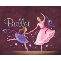 A sparkly ballet story by Nicola Baxter, 9781843225461