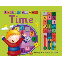 Learn to Tell Time: with Magnets to Use Again and Again! by Nicola Baxter, 9781843226383