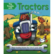The Trouble with Tractors: First Reading Book for 3 to 5 Year Olds by Nicola Baxter, 9781843227847