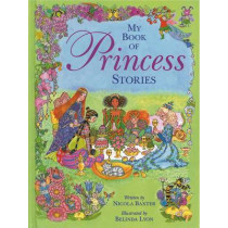 My Book of Princess Stories by Nicola Baxter, 9781843228011