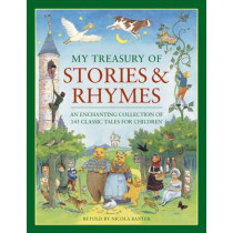 My Treasury of Stories and Rhymes by Nicola Baxter, 9781843228189