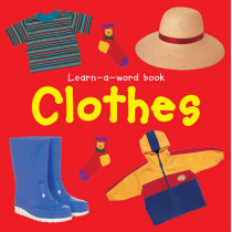 Learn-a-word Book: Clothes by Nicola Tuxworth, 9781843228615