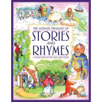 Ultimate Treasury of Stories and Rhymes by Nicola Baxter, 9781843228868
