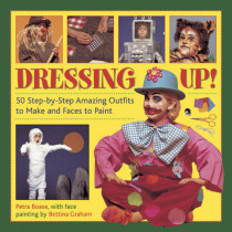 Dressing Up! by Petra Boase, 9781843229148