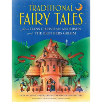 Traditional Fairy Tales from Hans Christian Anderson & the Brothers Grimm by Nicola Baxter, 9781843229711