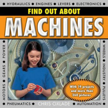 Find Out About Machines by Chris Oxlade, 9781843229735