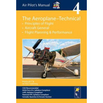 Air Pilot's Manual - Aeroplane Technical - Principles of Flight, Aircraft General, Flight Planning & Performance: Volume 4 by Dorothy Saul-Pooley, 9781843362166