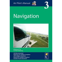 Air Pilot's Manual - Navigation: Volume 3 by Dorothy Saul-Pooley, 9781843362333