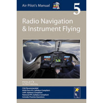 Air Pilot's Manual - Radio Navigation and Instrument Flying: Volume 5 by Jonathan Shooter, 9781843362357