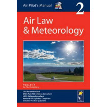 Air Pilot's Manual: Air Law & Meteorology: Volume 2 by Dorothy Saul-Pooley, 9781843362401