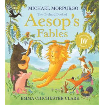 Orchard Aesop's Fables by Michael Morpurgo, 9781843622710