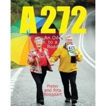 A272: An Ode to a Road by Pieter Boogaart, 9781843680956