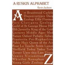 A Ruskin Alphabet by Kevin Jackson, 9781843680987