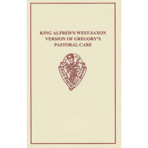 King Alfred's Pastoral Care by H. Sweet, 9781843841050