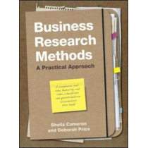 Business Research Methods: A Practical Approach by Sheila Cameron, 9781843982289
