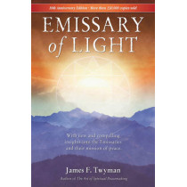 Emissary of Light by James Twyman, 9781844091010