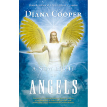 A New Light on Angels by Diana Cooper, 9781844091669