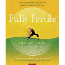 Fully Fertile: A Holistic 12-Week Plan for Optimal Fertility by Tami Quinn, 9781844095070