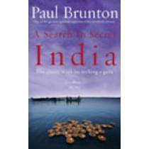 A Search In Secret India: The classic work on seeking a guru by Paul Brunton, 9781844130436