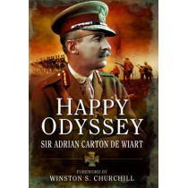 Happy Odyssey by Adrian Carton de Sir Wiart, 9781844155392