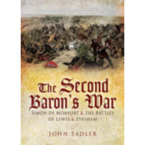 Second Barons' War, The by John Sadler, 9781844158317