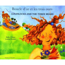 Goldilocks and the Three Bears (English/French) by Kate Clynes, 9781844440405