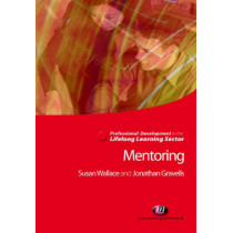 Mentoring in the Lifelong Learning Sector by Jonathan Gravells, 9781844451029
