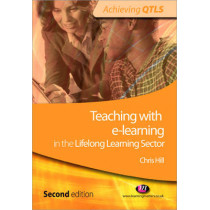 Teaching with e-learning in the Lifelong Learning Sector by Chris Hill, 9781844451357