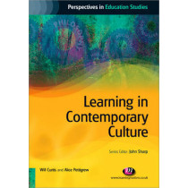 Learning in Contemporary Culture by Will Curtis, 9781844452002