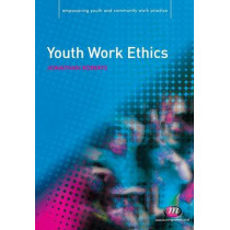 Youth Work Ethics by Jonathan Roberts, 9781844452460