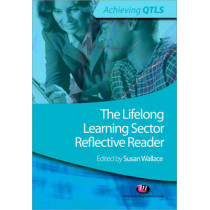 The Lifelong Learning Sector: Reflective Reader by Susan Wallace, 9781844452965