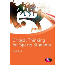 Critical Thinking for Sports Students by Emily Ryall, 9781844454570