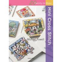 20 to Stitch: Mini Cross Stitch by Michael Powell, 9781844486571