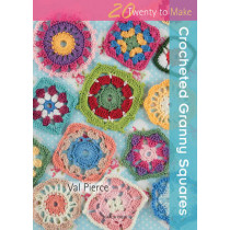 20 to Crochet: Crocheted Granny Squares by Val Pierce, 9781844488193