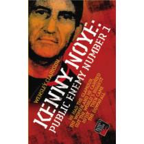 Kenny Noye: Public Enemy No 1 by Wensley Clarkson, 9781844541935