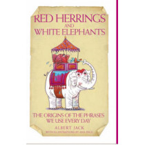 Red Herrings and White Elephants by Albert Jack, 9781844544615