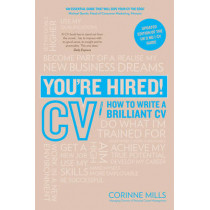 You're Hired! CV: How to Write a Brilliant Cv by Corinne Mills, 9781844551774