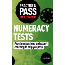 Practise & Pass Professional: Numeracy Tests by Alan Redman, 9781844552443