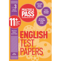 Practise & Pass 11+ Level Three: English Practice Test Papers by Peter Williams, 9781844554270