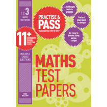 Practise & Pass 11+ Level Three: Maths Practice Test Papers by Peter Williams, 9781844554287
