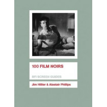 100 Film Noirs by Jim Hillier, 9781844572168