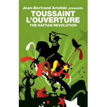Toussaint L'Ouverture: The Haitian Revolution by Jean-Bertrand Aristide, 9781844672615