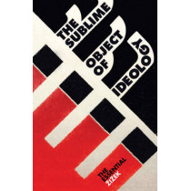 The Sublime Object of Ideology by Slavoj Zizek, 9781844673001