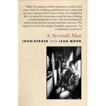 A Seventh Man by John Berger, 9781844676491