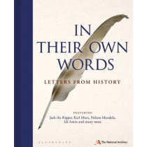 In Their Own Words: Letters from History by The National Archives, 9781844862856