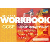GCSE SHP: Enquiry in Depth - Germany 1919-1945 Workbook by John Collingwood, 9781844895410