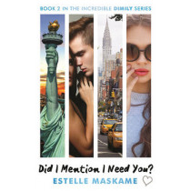 Did I Mention I Need You? by Estelle Maskame, 9781845029852