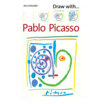 Draw With Pablo Picasso by Ana Salvador, 9781845078195