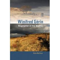 Winifred Gerin: Biographer of the Brontes by Helen MacEwan, 9781845197438