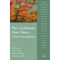 The Caribbean Short Story: Critical Perspectives by Mark McWatt, 9781845231262